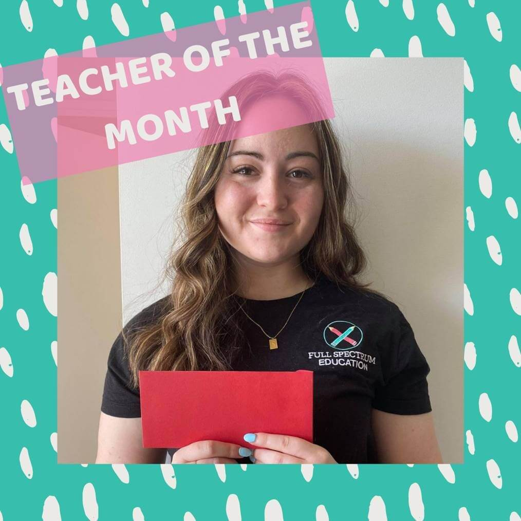 Teacher Of the Month- Zoe Taylor