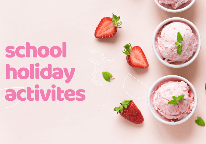 School Holiday Activities!